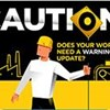 Does Your Worksite Need a Warning Sign Update?